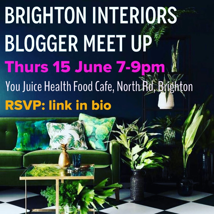 Brighton interiors bloggers meet up – 15 June