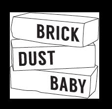 Brick Dust Baby